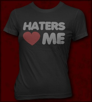 HATERS HEART ME
