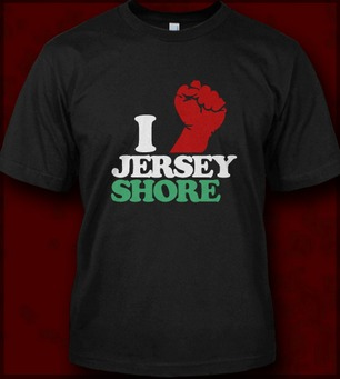 I FIST PUMP JERSEY SHORE