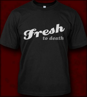 FRESH TO DEATH JERSEY SHORE